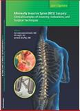 Update in minimally invasive spine (mis) Surgery : Clinical Examples of Anatomy, Indications, and Surgical Techniques,, 0615414044