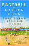 Baseball in the Garden of Eden, John Thorn, 0743294041