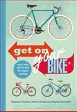 Get on Your Bike, Rebecca Charlton and Robert Hicks, 1472904044