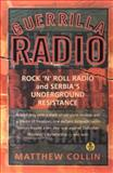 Guerilla Radio, Matthew Collin, 1560254041