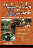 Healing Center and Retreats, Jenifer Miller, 1562614045