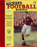 The Best of Charles Buchan's Football Monthly, Inglis, Simon, 1905624042