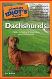 The Complete Idiot's Guide to Dachshunds, Liz Palika, 0028644042