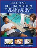Effective Documentation for Physical Therapy Professionals, Shamus, Eric and Stern, Debra F., 0071664041