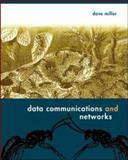 Data Communications and Networks, Miller, David, 0072964049