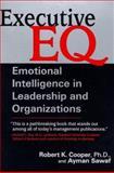 Executive E. Q., Robert K. Cooper and Ayman Sawaf, 0399524045