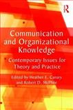Communication and Organizational Knowledge, Canary, Heather, 0415804043