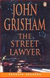 The Street Lawyer, Grisham, John, 0582434041