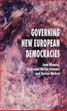 Governing New European Democracies, Blondel, Jean and Müller-Rommel, Ferdinand, 1403994048