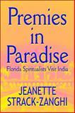 Premies in Paradise, Jeanette Strack-Zanghi, 1448924049