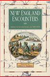 New England Encounters : Indians and Euroamericans, Ca. 1600-1850, , 155553404X