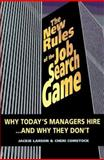 The New Rules of the Job Search Game, Jackie Larson and Cheri Comstock, 1558504044