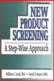 New Product Screening, William C. Lesch and David Rupert, 1560244046