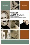 Voices of Alcoholism, Healing Project Staff, 1934184047