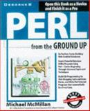 Perl from the Ground Up, McMillan, Michael M., 0078824044