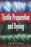 Textile Preparation and Dyeing, Kumar, Asim and Choudhury, Roy, 1578084040