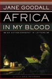 Africa in My Blood, Jane Goodall, 0395854040