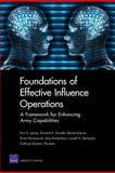 Foundations of Effective Influence Operations, Eric V. Larson, 0833044044