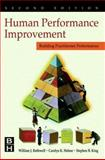 Human Performance Improvement : Building Practitioner Competence, Rothwell, William J. and Hohne, Carolyn K., 0884154041