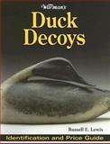 Warman's Duck Decoys, Russell E. Lewis, 0896894045