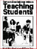 Seven Decisions When Teaching Students, Bligh, Donald and Jaques, David, 0905314042