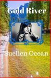 Gold River, Suellen Ocean, 1484094042