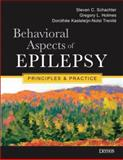 Behavioral Aspects of Epilepsy, Steven C. Schachter, Gregory L. Holmes MD, Dr. Dorothee GA Kasteleijn-Nolst Trenite MD MPH, 1933864044