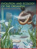 Evolution and Ecology of the Organism, Michael R. Rose and Laurence D. Mueller, 0130104043