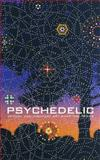 Psychedelic : Optical and Visionary Art since the 1960s, , 0262014041