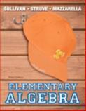 Elementary Algebra, Struve, Katherine and Mazzarella, Janet, 0321894049