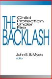 The Backlash : Child Protection under Fire, , 0803954042