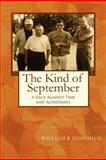 The Kind of September, William Donohue, 147821404X