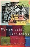 Women Doing Excellently, Paula Clifford, 1853114049