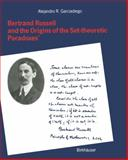 Bertrand Russell and the Origins of the Set-Theoretic 'Paradoxes', GARCIADIEGO, 3034874049
