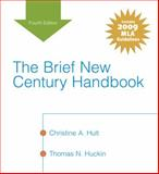 Brief New Century Handbook, the, MLA Update Edition, Hult, Christine A. and Huckin, Thomas N., 0205744044