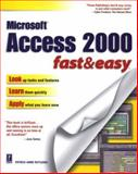 Microsoft Access 2000 Fast and Easy, Rutledge, Patrice-Ann, 076151404X