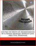 United in Death by Assassination by a Family Member, Dakota Stevens, 1115864041