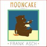 Mooncake, Frank Asch, 1442494042