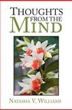 Thoughts from the Mind, Natasha V. Williams, 1479744042