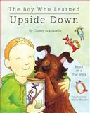 The Boy Who Learned Upside Down, Christy Scattarella, 1936364042
