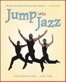 Jump into Jazz : The Basics and Beyond for Jazz Dance Students, Kraines, Minda Goodman and Pryor, Esther, 0072844043