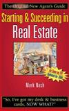 Starting and Succeeding in Real Estate, Nash, Mark, 0324224044