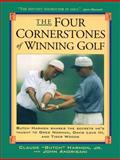 "The Four Cornerstones of Winning Golf, Claude ""Butch"" Harmon and John Andrisani, 0684834049"