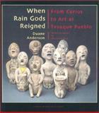 When Rain Gods Reigned, Duane Anderson, 0890134049