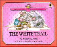 The White Trail, Barbara Davoll, 0896934047