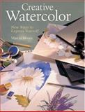 Creative Watercolor, Marcia Moses, 1402714041