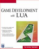 Game Development with LUA, Schuytema, Paul and Manyen, Mark, 1584504048