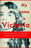 My Name Is Victoria, Victoria Donda, 1590514041