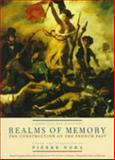 Realms of Memory : The Construction of the French Past, Pierre Nora, 0231084048