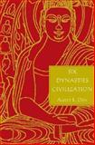 Six Dynasties Civilization, Dien, Albert E., 0300074042